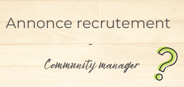 Annonce recrutement - Community manager